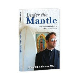 Under the Mantle by Donald H. Calloways, MIC