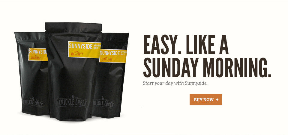 Easy. Like a sunday morning. - Start your day with Sunnyside