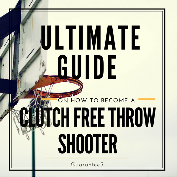 how to become a clutch free throw shooter