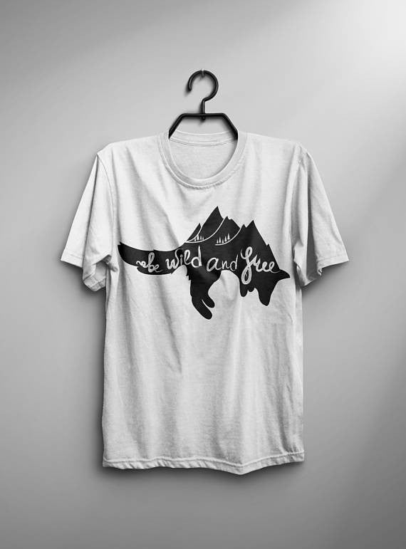 Be Wild and Free T-Shirt - Shop My Adventure