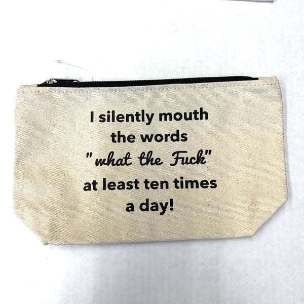 Funny Sayings Make-Up Bags