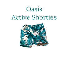 Load image into Gallery viewer, Oasis Active Shorties