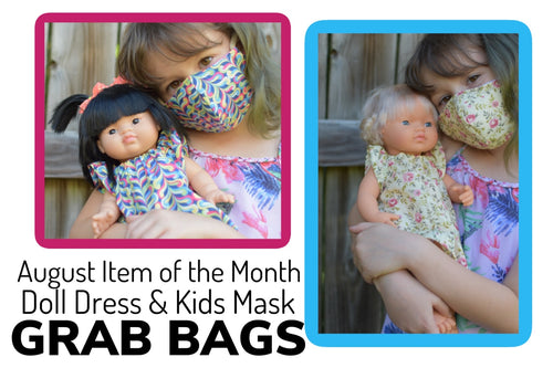 August Item of the month- doll dress and kids mask GRAB BAGS