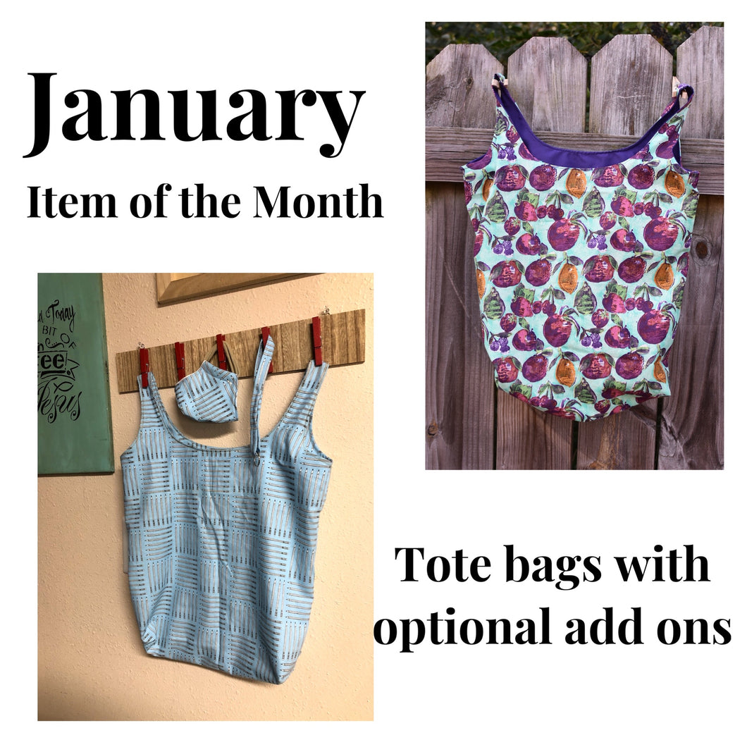 *January item of the Month *GRAB BAG* (please read) Tote with optional add ons