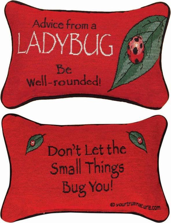 Advice From A Ladybug Tapestry Word Pillow