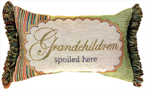 Grandchildren Spoiled Here Tapestry Pillow