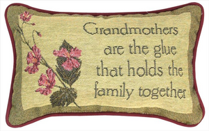 Grandmother's Are The Glue Tapestry Pillow