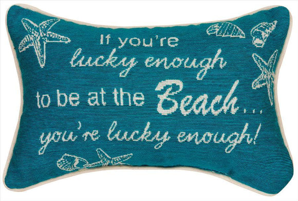 If You're Lucky Enough Tapestry Pillow