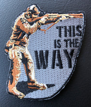 "Load image into Gallery viewer, ""This is the Way"" Patch"
