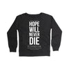 Men's Hope Will Never Die Crew Neck Sweater