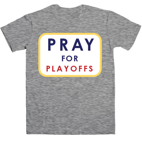 Pray For Playoffs Tee