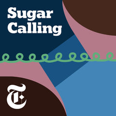 Sugar Calling by NYTimes
