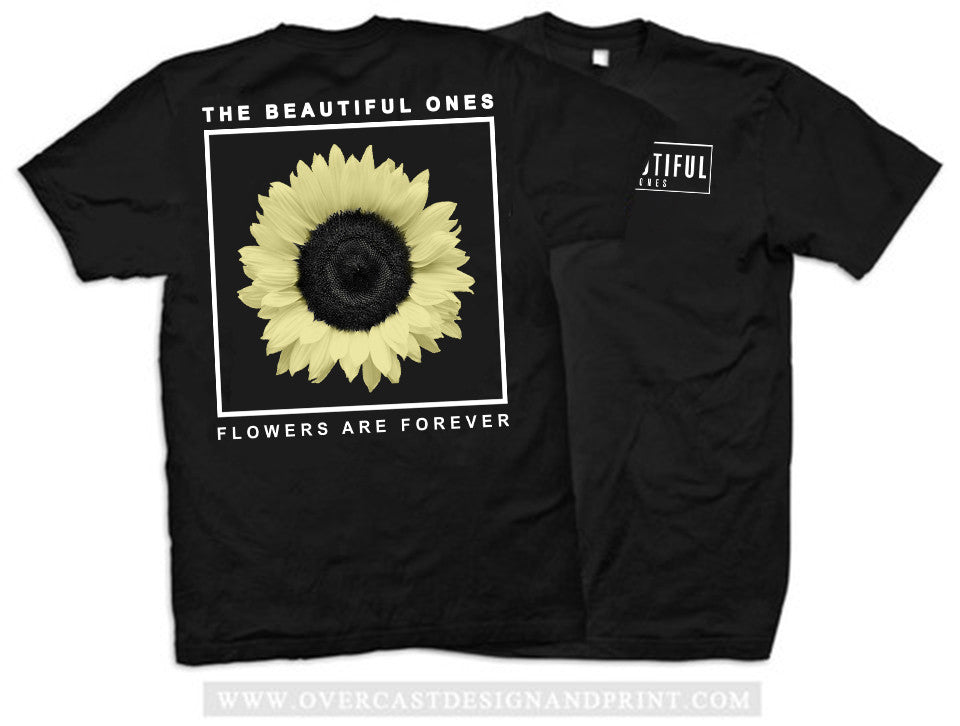 "The Beautiful Ones ""Flowers are Forever"" Tee"