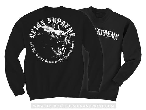 "Reign Supreme ""Hunted"" Crew Neck"