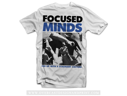 "Focused Minds ""Fed Up"" Tee"