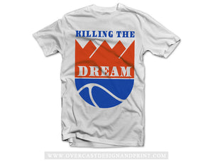 "Killing The Dream ""Sacramento Kings"" Tee"