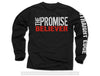 "The Promise ""Straight Edge"" Long Sleeve"