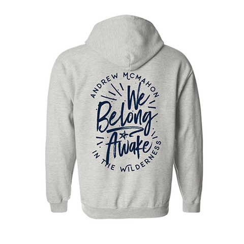 We Belong Awake Hoodie