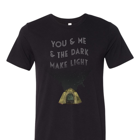 You & Me & The Dark T-Shirt