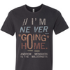 Thumbnail of Never Going Home Tee
