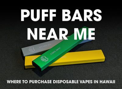 PUFF BARS NEAR ME -  WHERE TO PURCHASE DISPOSABLE VAPES IN HAWAII