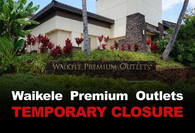 Waikele Premium Outlets Temporary Closure