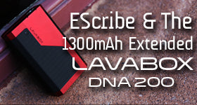 Your EScribe Settings For the LAVABOX DNA 200 1300mAh Battery