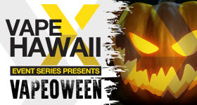 Join Us for VAPEOWEEN by Vape X Hawaii