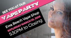 VOLCANO Vape Party - Ewa Beach Vape Shop