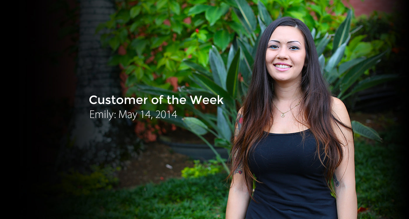 Customer of the Week - Emily