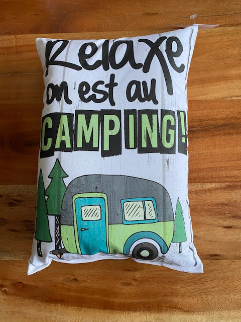 Coussin  Relaxe on est au camping