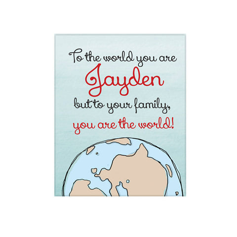 You Are The World Personalized Kids Wall Art