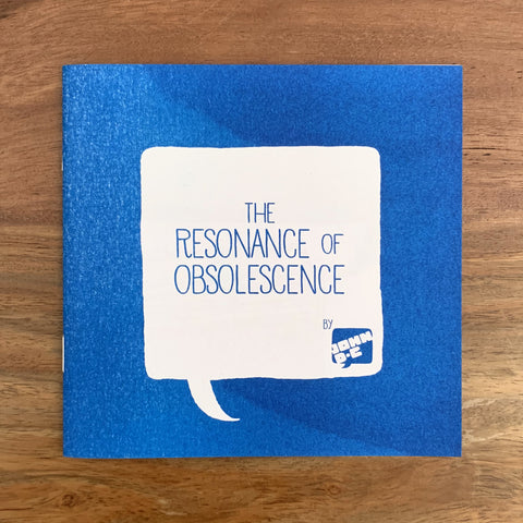 The Resonance of Obsolescence Zine (Blue and Green)