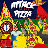 Attack of the Pizza