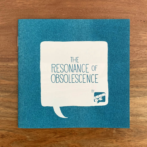 The Resonance of Obsolescence Zine (Teal and Purple)