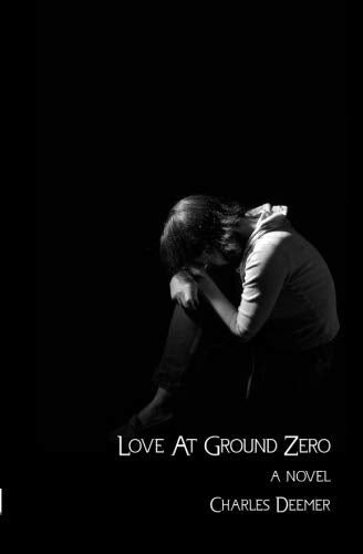 Love At Ground Zero: A Novel