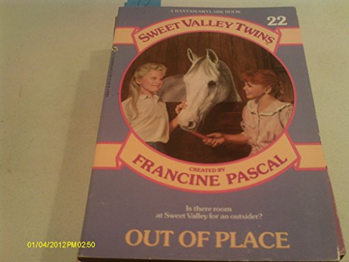 Out of Place (Sweet Valley Twins, No. 22)