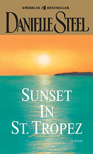 Sunset in St. Tropez: A Novel