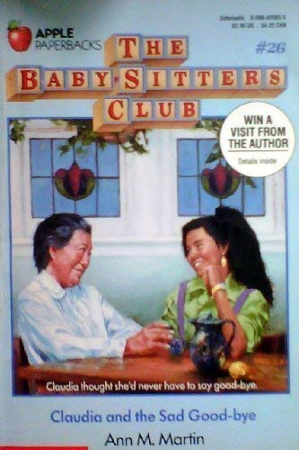 Claudia and the Sad Good-Bye (Baby-Sitters Club)