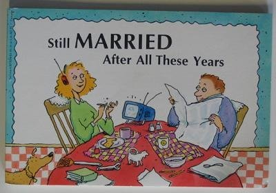Still Married After All These Years