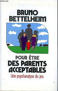 A Good Enough Parent: A Book on Child-Rearing