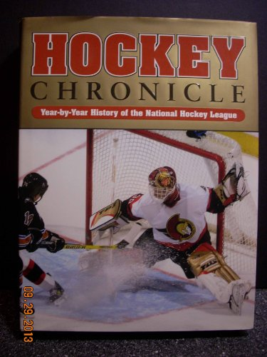 Hockey Chronicle Year-by-year History of the National Hockey League