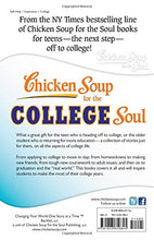 Load image into Gallery viewer, Chicken Soup for the College Soul: Inspiring and Humorous Stories About College