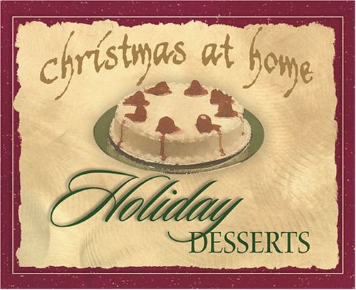 Christmas at Home Holiday Desserts (Christmas at Home (Barbour))