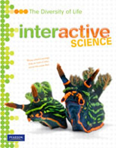 Interactive Science: The Diversity of Life, Student Edition