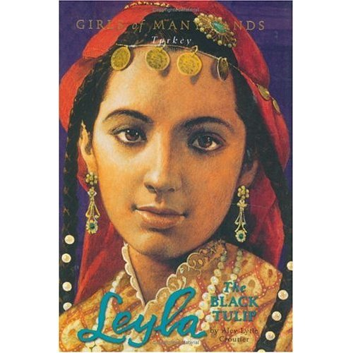 Leyla: The Black Tulip (Girls of Many Lands)