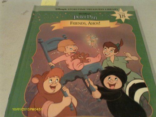 Peter Pan: Friends Ahoy! (Disney's Storytime Treasures Library) - The Bearded Veteran