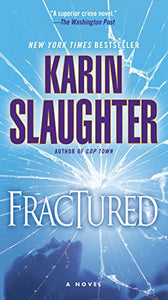 Fractured: A Novel (Will Trent)