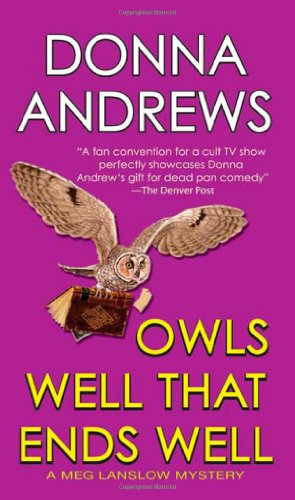 Owls Well That Ends Well (Meg Langslow Mysteries)