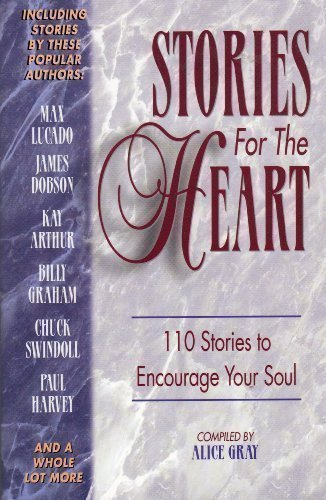 Stories for the Heart: 110 Stories to Encourage Your Soul